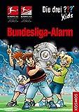 Die drei ??? Kids, Bundesliga-Alarm - Boris Pfeiffer