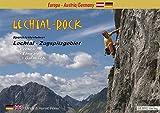 Lechtal-Rock: Sportkletterführer Lechtal - Zugspitzgebiet, Lechtal - Ehrwald - Garmisch