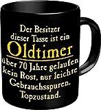 Fun Kaffeetasse mit Spruch Oldtimer 70 Jahre! Kaffeebecher zum Geburtstag