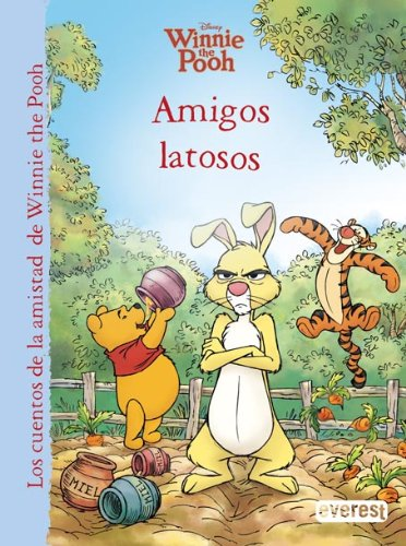 Winnie the Pooh. Amigos latosos (Los cuentos de la amistad de Winnie the Pooh)