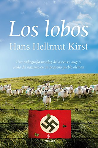 Los lobos (Narrativa (almuzara)) por Hans Hellmut Kirst