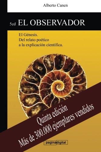Portada del libro 5ed El observador: El Genesis. Del relato poetico a la explicacion cientifica.