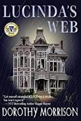 Lucinda's Web by Dorothy Morrison (2008-10-01)