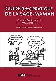 Image de Guide (très) pratique de la sage-maman
