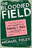 The Bloodied Field: Croke Park. Sunday 21 November 1920