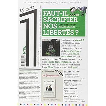 Le 1 - n°85 - Faut il sacrifier nos libertés?