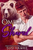 Omega Shared (Northern Lodge Pack Book 4) (English Edition)