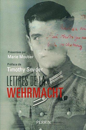 Lettres de la Wehrmacht par Fanny Chassain-Pichon, Marie Moutier