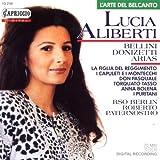 Lucia Aliberti ~ Donizetti & Bellini Arias [Import anglais]