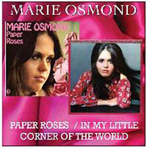 Paper Roses / In My Little Cor The World