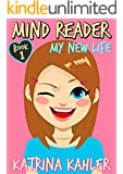 MIND READER - Book 1: My New Life (Diary Book for Girls Aged 9-12)