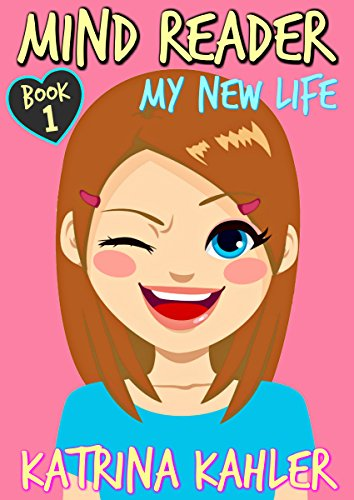mind-reader-book-1-my-new-life-diary-book-for-girls-aged-9-12