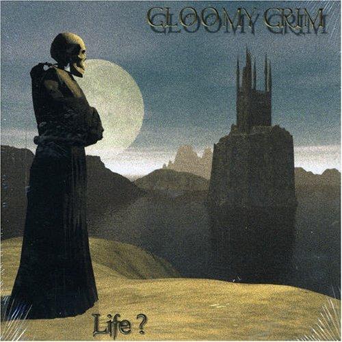 Life by Gloomy Grim