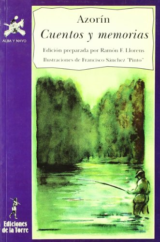 Cuentos y memorias (Alba y mayo, narrativa)