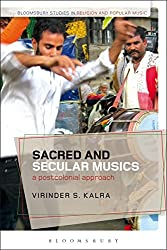 Sacred and Secular Musics (Bloomsbury Studies in Religion and Popular Music)