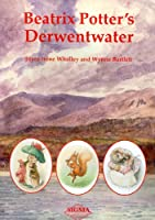 Beatrix Potter's Derwentwater, by Joyce Whalley
