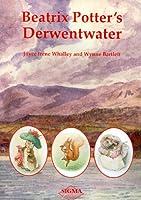 Beatrix Potter's Derwentwater, by Joyce Whalley