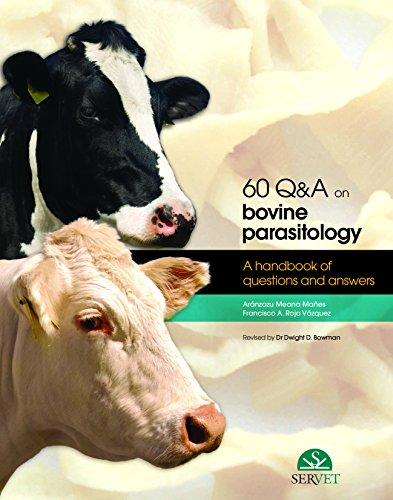60 Q & A on bovine parasitology - Veterinary books - Editorial Servet por Aránzazu Meana Mañes Y Francisco A. Rojo Vázq