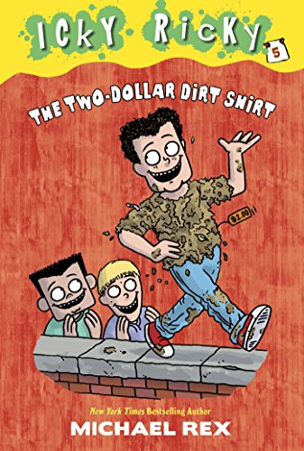 Icky Ricky #5: The Two-Dollar Dirt Shirt (English Edition) - 6 Dollar Shirts
