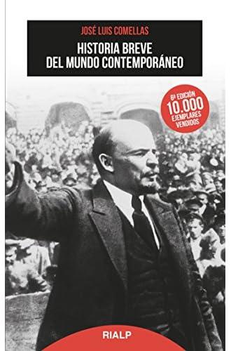 Descargar gratis Historia breve del mundo contemporáneo de José Luis Comellas García-Lera