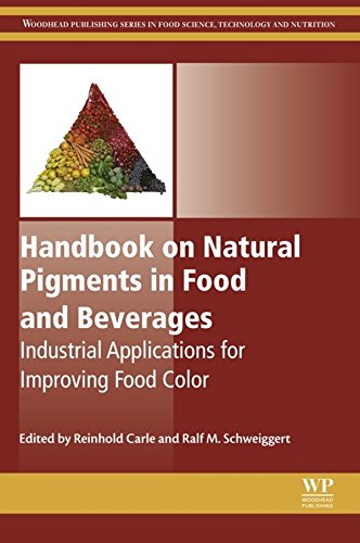 Handbook on Natural Pigments in Food and Beverages: Industrial Applications for Improving Food Color (Woodhead Publishing Series in Food Science, Technology and Nutrition) (English Edition)