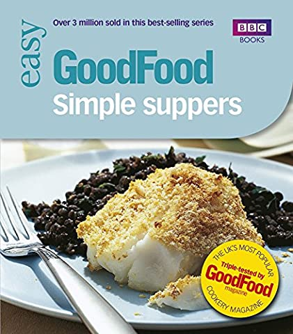 Good Food: 101 Simple Suppers(BBC Good Food)
