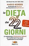 La dieta dei 22 giorni: 1