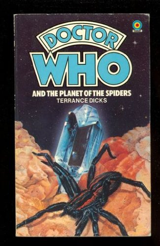Doctor Who and the Planet of the Spiders (Doctor Who)