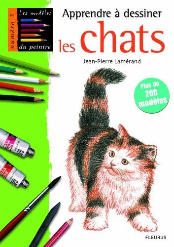 Apprendre à dessiner les chats par Jean-Pierre Lamérand