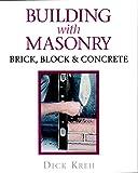 Building with Masonry: Brick, Block and Concrete