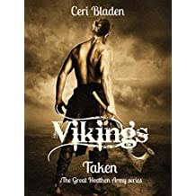 Vikings: Taken (The Great Heathen Army series Book 1)