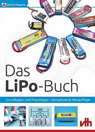 Preisvergleich Produktbild Das LiPo-Buch: Grundlagen und Praxistipps