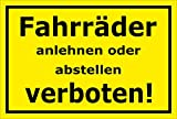 Schild - Fahrräder anlehnen oder abstellen verboten - 30x20cm mit Bohrlöchern | stabile 3mm starke PVC Hartschaumplatte – S00050-046-C +++ in 20 Varianten erhältlich