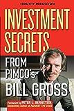 Investment Secrets: Investment Secrets from PIMCO's Bill Gross