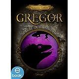 Gregor und der Spiegel der Wahrheit: Band 3 (Gregor im Unterland)