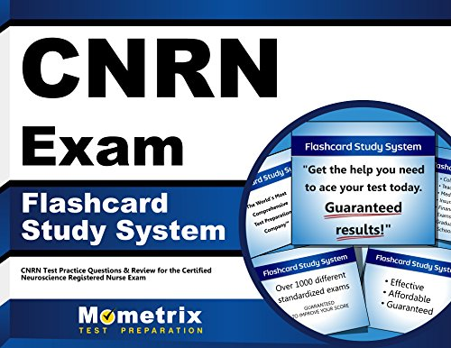 Cnrn Exam Flashcard Study System: Cnrn Test Practice Questions and Review for the Certified Neuroscience Registered Nurse Exam