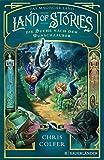 Land of Stories: Das magische Land 1 ? Die Suche nach dem Wunschzauber (The Land of Stories)