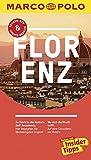 MARCO POLO Reiseführer Florenz: Reisen mit Insider-Tipps. Inklusive kostenloser Touren-App & Update-Service - Caterina Romig Ciccarelli