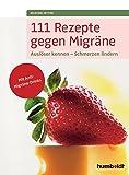 111 Rezepte gegen Migräne
