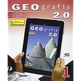 Geografia 2.0. Con espansione online. Per la Scuola media: 1