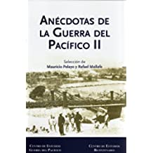 Anecdotas de la Guerra del Pacifico Vol. II