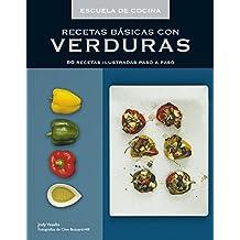 Recetas Básicas Con Verduras (SABORES)