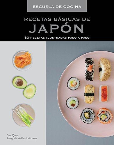 Recetas básicas de Japón (Escuela de cocina) (Sabores)