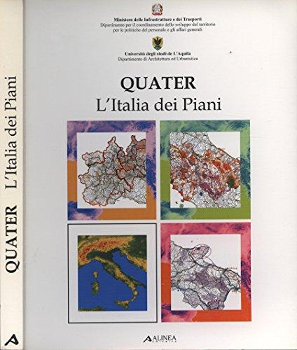 Quater. L' Italia dei Piani.