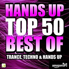 Various Artists - Hands Up Top 50 - Best Of Trance, Techno