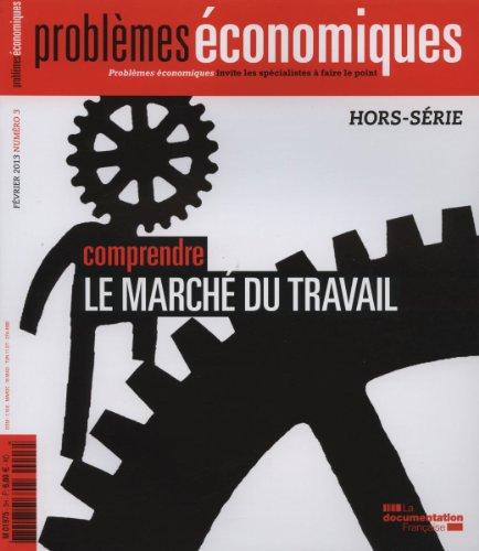 Comprendre le marché du travail - Hors-série PE n° 3