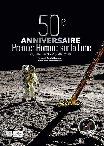 50ème anniversaire du premier homme sur la Lune : 1969-2019
