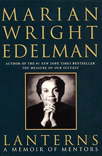 Lanterns: A Memoir of Mentors by Marian Wright Edelman (2000-09-30)