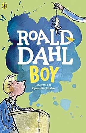 Boy: Tales of Childhood (English Edition) eBook: Roald