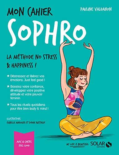 Mon cahier Sophro par Pauline VALDAIRON